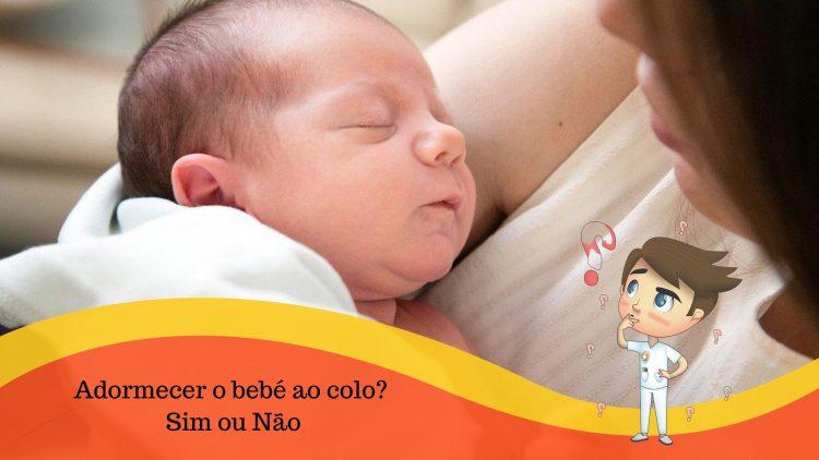 Adormecer bebé ao colo? Sim ou não?